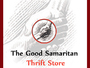 The Good Samaritan Thrift Store