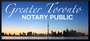 Greater Toronto Notary Public(Vaughan)