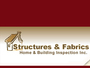 structures & fabrics home & building inspection inc