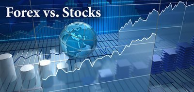 Forex or Stocks: Which One Is Better?